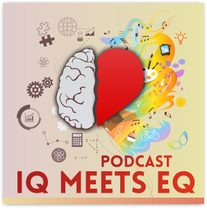 IQ meets EQ podcast